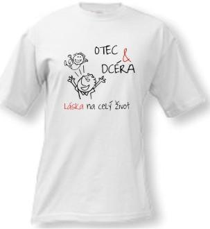 Tričko - Otec a dcéra . c7eb4940dc