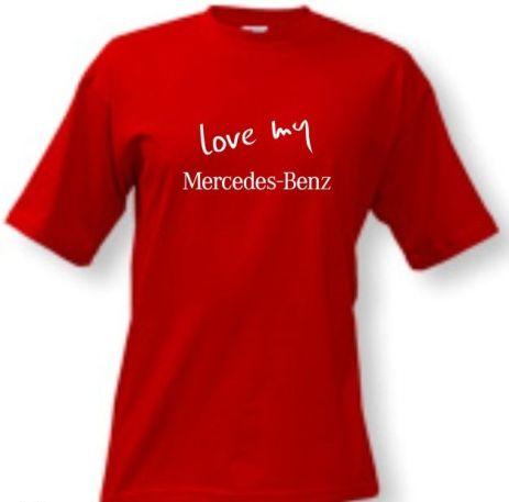 f560835a081a Tričko - Love my Mercedes Benz - rôzne veľkosti