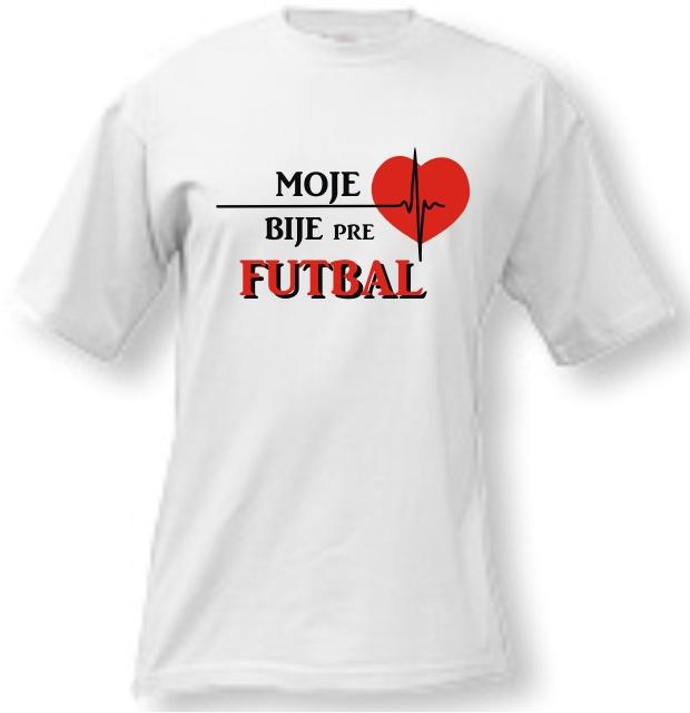 Tričko - Moje srdce bije pre futbal 6dd456d4c6